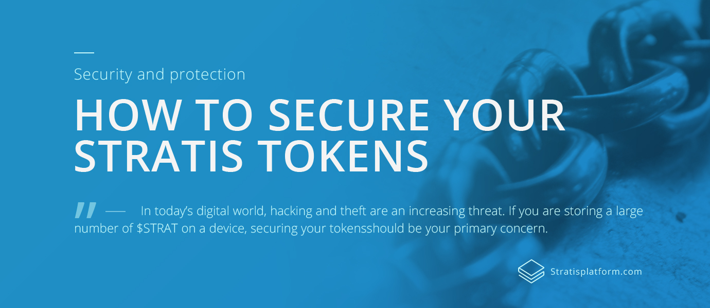 How to Secure Your STRAT - Stratis Platform