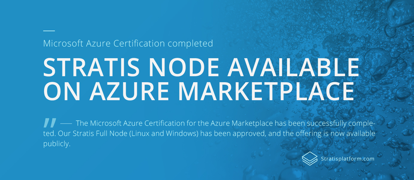 Stratis node available on azure marketplace stratisplatform the microsoft azure certification for the azure marketplace has been successfully completed our stratis full node for linux and windows has 1betcityfo Images