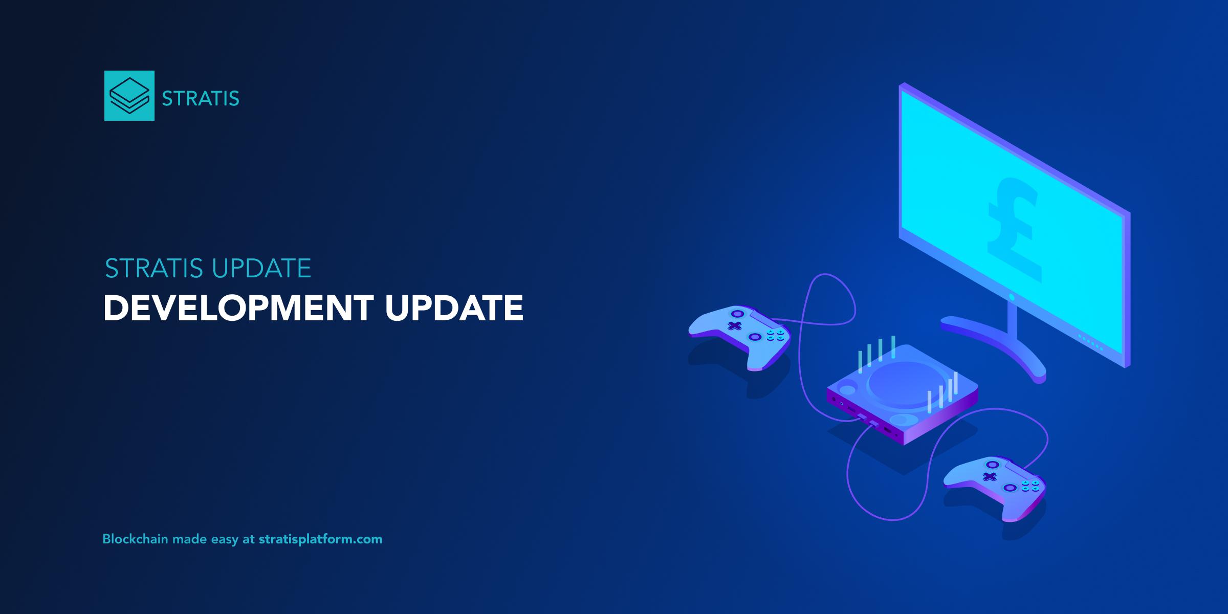Stratis Development Update